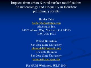 Impacts from urban & rural surface modifications on meteorology and air quality in Houston: