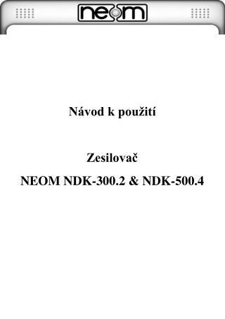 Návod k použití Zesilovač NEOM NDK-300.2 & NDK-500.4