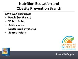 Nutrition Education and                                Obesity Prevention Branch