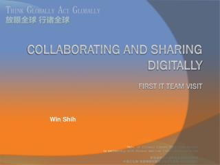 Collaborating and Sharing Digitally  First IT Team Visit