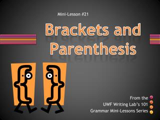Brackets and Parenthesis