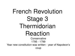 French Revolution Stage 3 Thermidorian Reaction