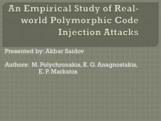 An Empirical Study of Real-world Polymorphic Code Injection Attacks