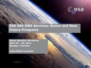 ESA SSA SWE Services: Status and Near Future Prospects