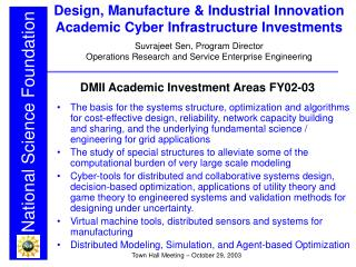 Design, Manufacture & Industrial Innovation Academic Cyber Infrastructure Investments