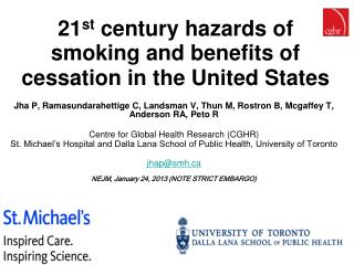 21 st  century hazards of  smoking and benefits of cessation in the United States