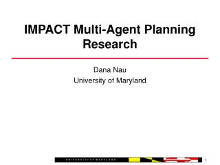 IMPACT Multi-Agent Planning Research