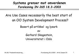 Systems grenser mot omverdenen Forelesning IN 265 18.3-2003