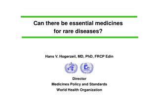 Can there be essential medicines for rare diseases?