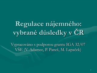 Regulace nájemného: vybrané důsledky v ČR