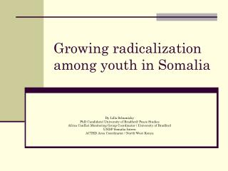 Growing radicalization among youth in Somalia