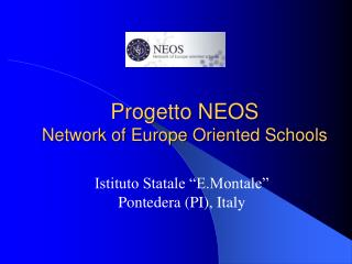 Progetto NEOS Network of Europe Oriented Schools
