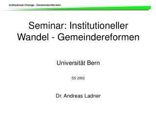 Seminar: Institutioneller Wandel - Gemeindereformen