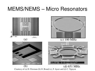 MEMS/NEMS – Micro Resonators
