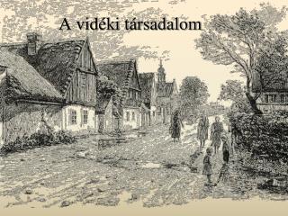 A vidéki társadalom