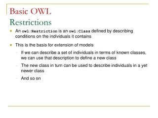 Imports  namespaces Different types of reasoning Limitations of OWL Individuals   creating