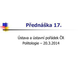 P?edn�ka 17.