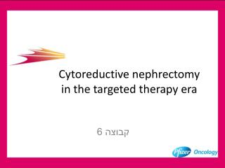 Cytoreductive nephrectomy in the targeted therapy era