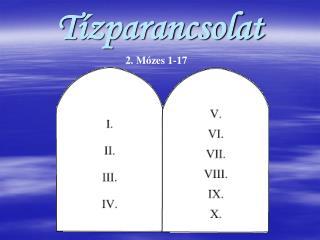 T ízparancsolat