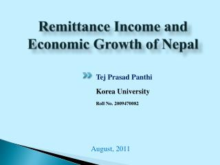 Remittance Income and Economic Growth of Nepal