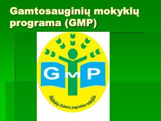 Gamtosaugini ų mokyklų programa (GMP)