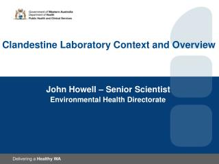 Clandestine Laboratory Context and Overview