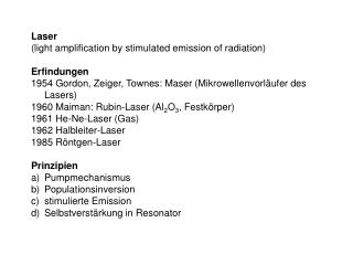 Laser (light amplification by stimulated emission of radiation) Erfindungen