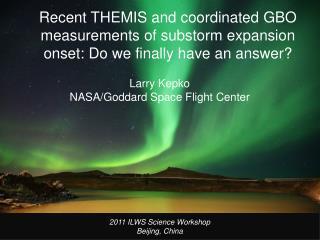 Larry Kepko NASA/Goddard Space Flight Center