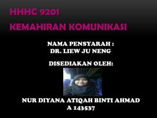 HHHC 9201 KEMAHIRAN KOMUNIKASI