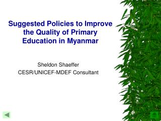 Suggested Policies to Improve the Quality of Primary Education in Myanmar