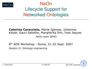 NeOn Lifecycle Support for  Ne tworked  On tologies