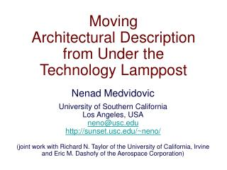 Moving Architectural Description from Under the  Technology Lamppost