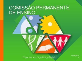 COMISSÃO PERMANENTE DE ENSINO