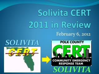 Solivita CERT  2011 in Review