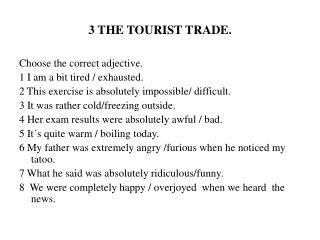3 THE TOURIST TRADE.