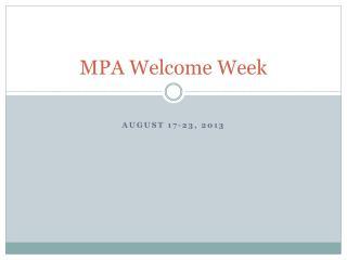 MPA Welcome Week
