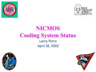 NICMOS Cooling System Status