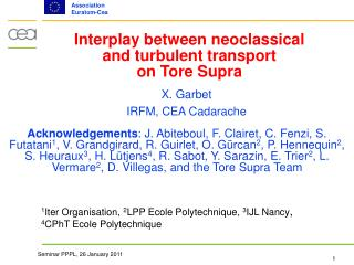 Interplay between neoclassical and turbulent transport  on Tore Supra