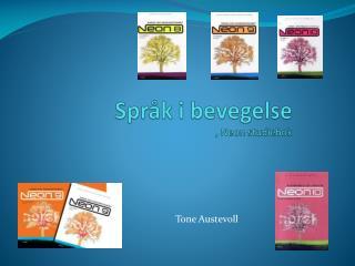 Språk i bevegelse , Neon studiebok