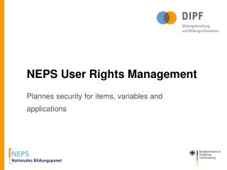 NEPS User Rights Management