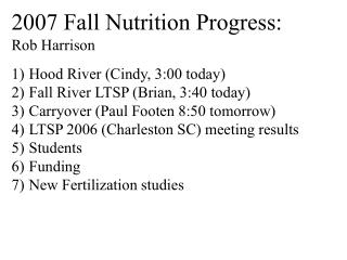 2007 Fall Nutrition Progress: Rob Harrison Hood River (Cindy, 3:00 today)