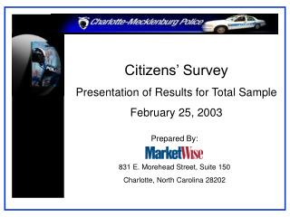 Citizens' Survey Presentation of Results for Total Sample February 25, 2003