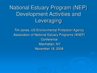National Estuary Program (NEP) Development Activities and Leveraging