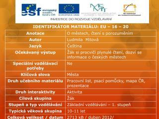 IDENTIFIKÁTOR MATERIÁLU: EU – 16 – 20