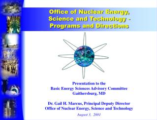 Presentation to the  Basic Energy Sciences Advisory Committee Gaithersburg, MD