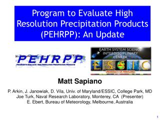 Program to Evaluate High Resolution Precipitation Products (PEHRPP): An Update