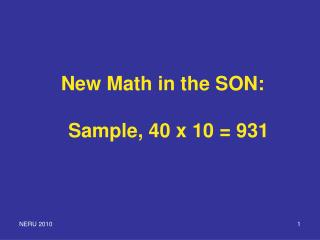 New Math in the SON: Sample, 40 x 10 = 931