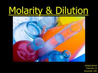 Molarity  Dilution