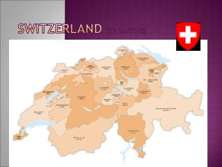Switzerland (26  Cantons )