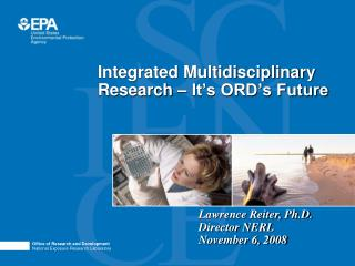 Integrated Multidisciplinary Research – It's ORD's Future